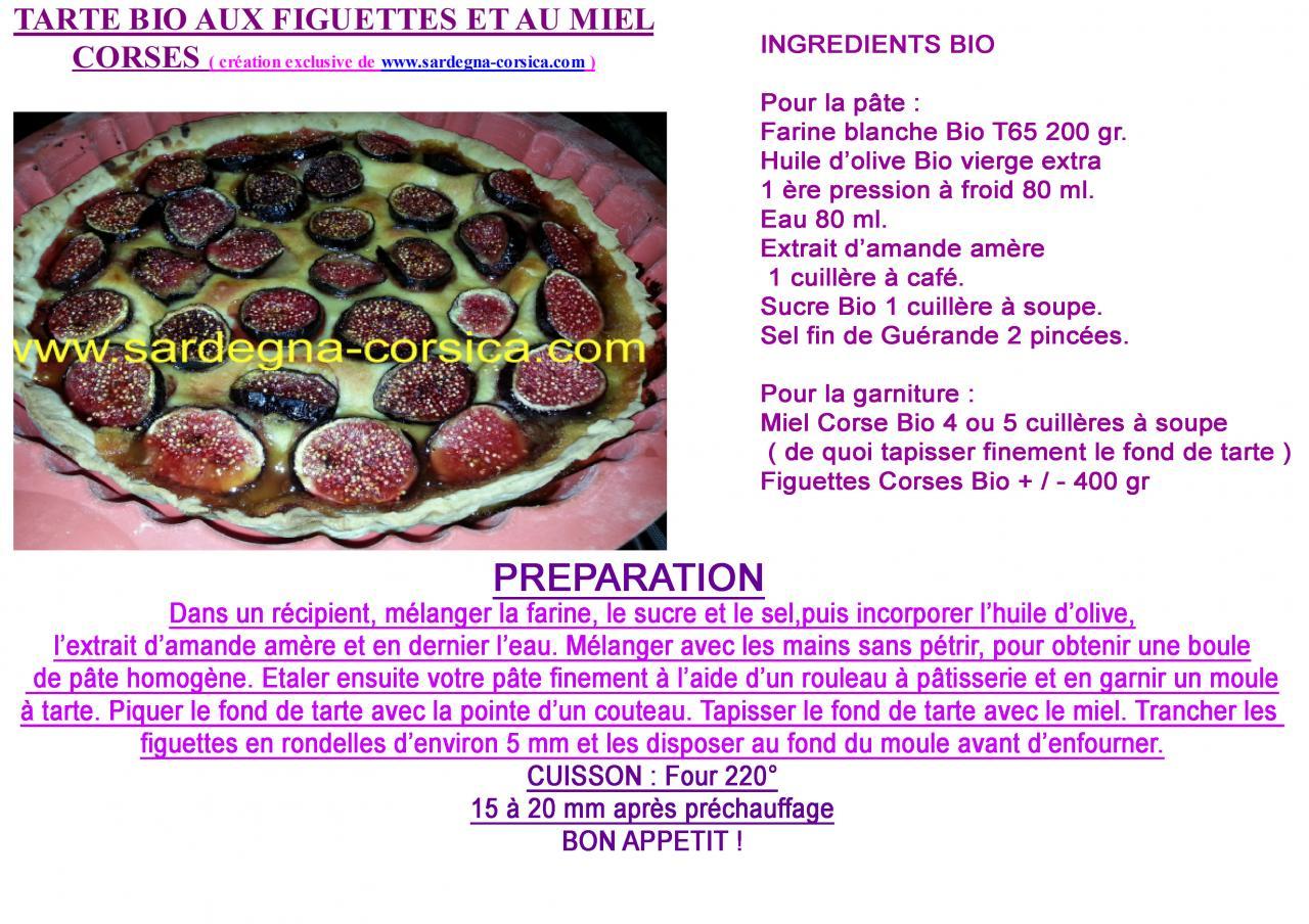 Tarte Bio aux figuettes et au miel Corse